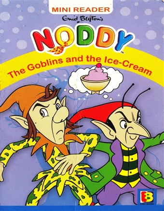 Noddy - The Goblins and the Ice-Cream