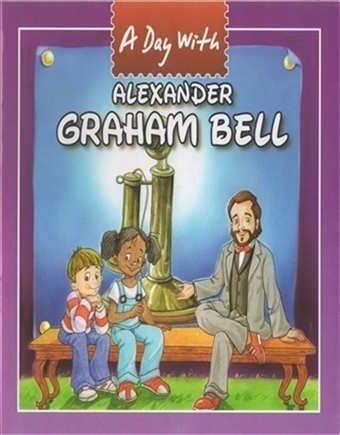 A Day with Alexander Graham Bell