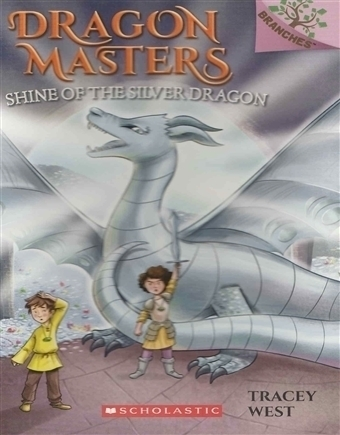 Dragon Masters - Shine of the Silver Dragon